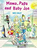 Mama, Papa and Baby Joe (0099898802) by Daly, Niki