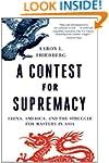 A Contest for Supremacy: China, Ameri...