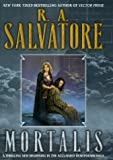 Mortalis (The Demonwars Saga) (0345430395) by Salvatore, R.A.