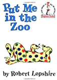 Put Me in the Zoo  (I can read it all by myself' Beginner Books)