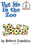 Put Me in the Zoo: (I can read it all by myself' Beginner Books) (0394800176) by Lopshire, Robert
