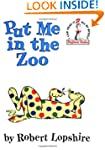 Put Me in the Zoo  (I can read it all...