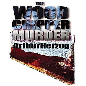 The Woodchipper Murder Audiobook