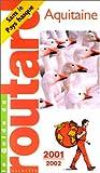echange, troc Guide du Routard - Aquitaine, 2001-2002