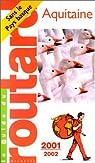 Aquitaine, 2001-2002 par Guide du Routard