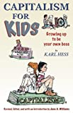 img - for Capitalism For Kids: Growing Up To Be Your Own Boss book / textbook / text book