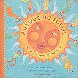 echange, troc Gilles Tibo - Autour du soleil : 30 contes pour mieux rêver