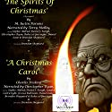 A Christmas Carol & the Spirits of Christmas (The Prequel) Audiobook by M. Justin Parsons, Charles Dickens Narrated by Terry Molloy, Christopher Ryan