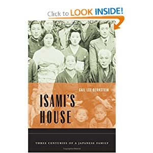 Isami's House: Three Centuries of a Japanese Family Gail Lee Bernstein