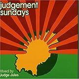 Judgement Sundays: Mixed By Judge Jules