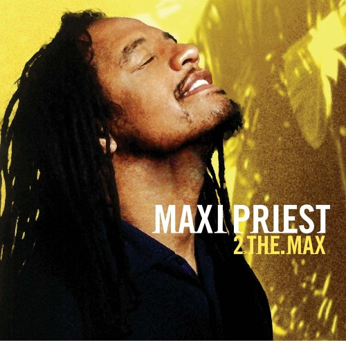 Maxi Priest - 2>The.Max - Zortam Music