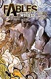Fables Vol. 8: Wolves (Fables (Graphic Novels))