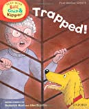 Mr Roderick Hunt Oxford Reading Tree Read With Biff, Chip, and Kipper: First Stories: Level 5: Trapped! (Read at Home 4c)