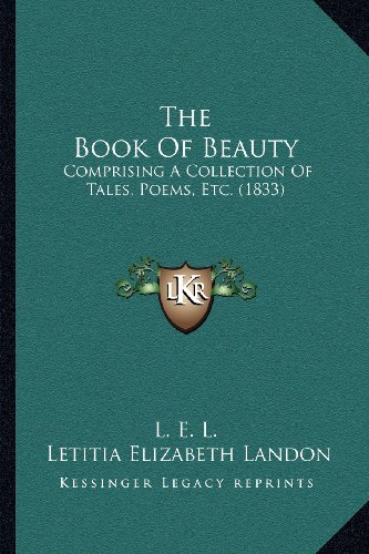 The Book of Beauty: Comprising a Collection of Tales, Poems, Etc. (1833)