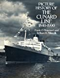 Picture History of the Cunard Line, 1840–1990 (Dover Books on Transportation, Maritime)