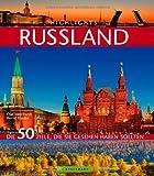 Highlights Russland: Die 50 Ziele, die Sie gesehen haben sollten