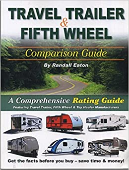 travel trailer comparison guide by randall eaton