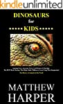 DINOSAURS FOR KIDS: Amazing Facts, Aw...