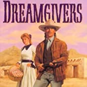 The Dreamgivers: Wells Fargo Trail, Book 1 | [Jim Walker]