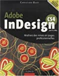 Adobe InDesign CS4 pour PC et Mac : R...