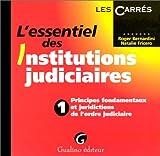 echange, troc R. Bernardini, N. Fricero - L'essentiel des Institutions Judiciaires