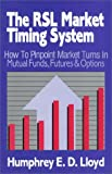 img - for The RSL Market Timing System book / textbook / text book