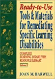 Ready To Use Tools & Materials for Remediating Specific Learning Disabilities (Complete Learning Disabilities Library, Vol. II)