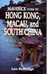 Maverick Guide to Hong Kong, Macau an...