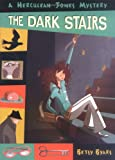 The Dark Stairs R/I (Herculeah Jones Mystery)