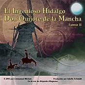 Don Quijote de la Mancha Tomo II [Don Quixote, Part II] | [Miguel de Servantes Saavedra]