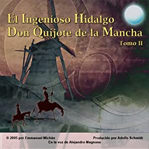 Don Quijote de la Mancha Tomo II [Don Quixote, Part II] Audiobook