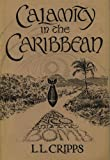 img - for Calamity in the Caribbean, Puerto Rico and the Bomb book / textbook / text book