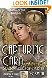 Capturing Cara (Dragon Lords of Valdier Book 2)