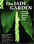 Jade Garden: New and Notable Plants F...