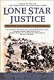 Lone Star Justice: The First Century of the Texas Rangers (0425190129) by Utley, Robert M.