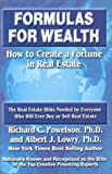 Formulas for Wealth: How to Create a Fortune in Real Estate