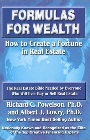 Image for Formulas for Wealth: How to Create a Fortune in Real Estate