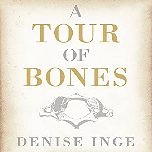 A Tour of Bones Audiobook