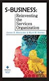 img - for S-Business: Reinventing The Services Organization book / textbook / text book