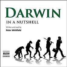 Darwin - In a Nutshell | Livre audio Auteur(s) : Peter Whitfield Narrateur(s) : Peter Whitfield