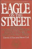 Eagle on the Street: Based on the Pulitzer Prize-Winning Account of the Secs Battle With Wall Street