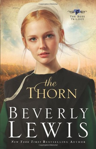 The Thorn (The Rose Trilogy, Book 1)