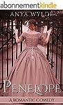 Penelope ( A Madcap Regency Romance )...