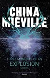 Three Moments of an Explosion: Stories (English Edition)