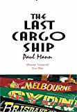 Paul Mann The Last Cargo Ship