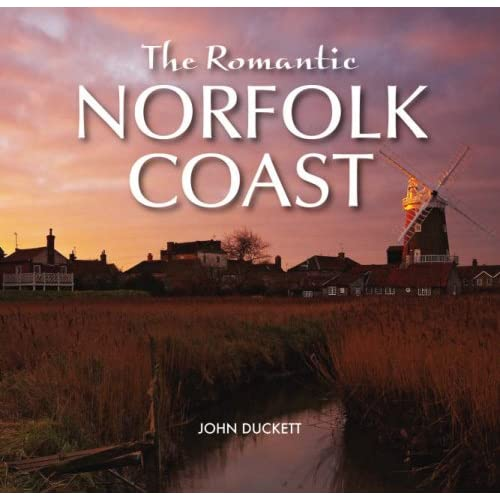 The Romantic Norfolk Coast