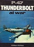 P-47: Thunderbolt at War