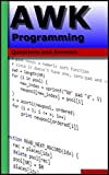 AWK Programming: Questions and Answers
