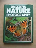 img - for Successful Nature Photography book / textbook / text book