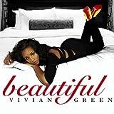 Beautiful - Vivian Green